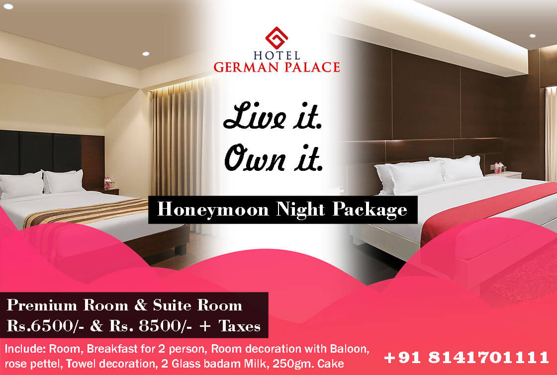 Best Honeymoon Night Package in AHmedabad Hotel Near Airport Hotel German Palace | Luxurious Rooms Standard Rooms, Suites, Veg & Non Veg Restaurant, Meeting Halls & Conference Hall, Wedding Halls & Banquets Hall Near Airport Road Ahmedabad, Gandhinagar Railway Station, Mahatma Mandir